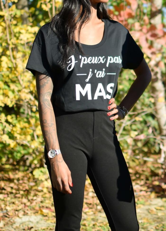 """T-shirt Loose """"j'peux pas j'ai Mas"""" boutique officielle"""